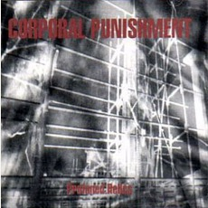 Profaned Relics mp3 Album by Corporal Punishment
