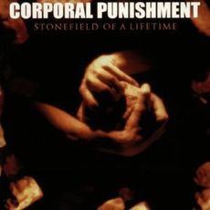 Stonefield Of A Lifetime mp3 Album by Corporal Punishment