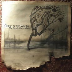 ...The Deals They Made mp3 Album by Curse In The Woods