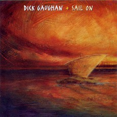 Sail On mp3 Album by Dick Gaughan