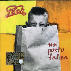Un Posto Felice mp3 Album by Pooh
