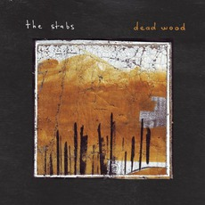 Dead Wood mp3 Album by The Stabs