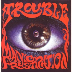 Manic Frustration mp3 Album by Trouble