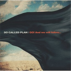 Go! And We Will Follow mp3 Album by So Called Plan