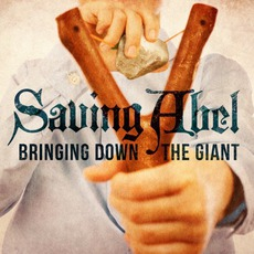 Bringing Down The Giant (Best Buy Edition) by Saving Abel