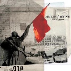 Liberation mp3 Album by March Of Heroes