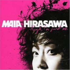 Though, I'm Just Me mp3 Album by Maia Hirasawa