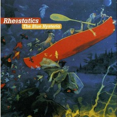 The Blue Hysteria mp3 Album by Rheostatics