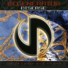 Disease (Limited Edition) mp3 Album by Regenerator