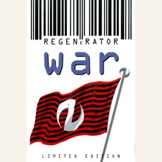 War (Limited Edition) mp3 Album by Regenerator