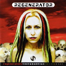 Regenerated X (Limited Edition) mp3 Album by Regenerator