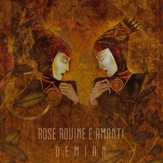 Demian mp3 Album by Rose Rovine E Amanti