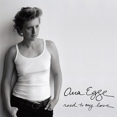 Road To My Love mp3 Album by Ana Egge