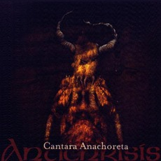 Cantara Anachoreta (Re-Issue) mp3 Album by Antichrisis