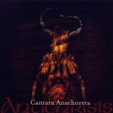 Cantara Anachoreta (Re-Issue) mp3 Album by Antichrisis