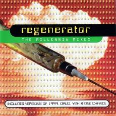 The Millennia Mixes mp3 Remix by Regenerator