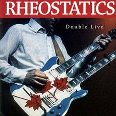 Double Live mp3 Live by Rheostatics
