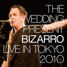 Bizarro: Live In Tokyo 2010 mp3 Live by The Wedding Present