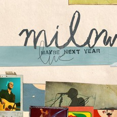 Maybe Next Year: Live mp3 Live by Milow