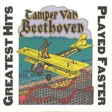 Greatest Hits Played Faster mp3 Artist Compilation by Camper Van Beethoven