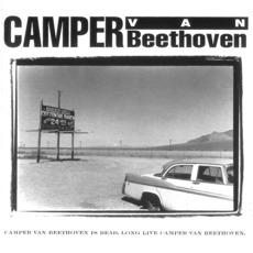 Camper Van Beethoven Is Dead. Long Live Camper Van Beethoven. by Camper Van Beethoven