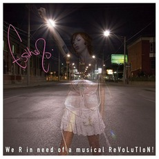 We R In Need Of A Musical Revolution! mp3 Single by Esthero