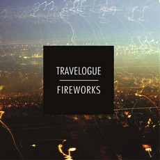 Fireworks mp3 Album by Travelogue