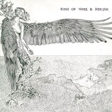 Sons Of Noel And Adrian mp3 Album by Sons Of Noel And Adrian