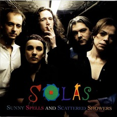 Sunny Spells And Scattered Showers mp3 Album by Solas