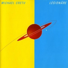 Legionäre mp3 Album by Michael Cretu