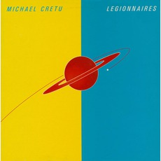 Legionnaires mp3 Album by Michael Cretu