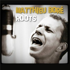 Roots mp3 Album by Matthieu Boré