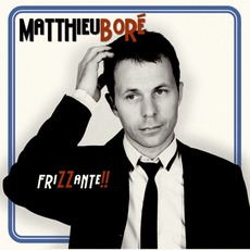 FriZZante!! mp3 Album by Matthieu Boré