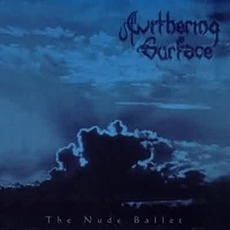The Nude Ballet mp3 Album by Withering Surface
