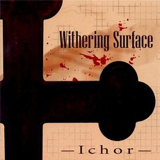 Ichor mp3 Album by Withering Surface