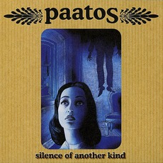 Silence Of Another Kind mp3 Album by Paatos