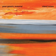 Island Noises mp3 Album by Poor Genetic Material
