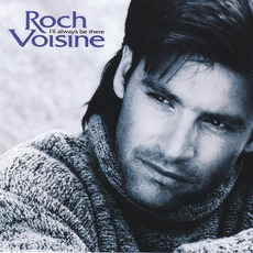 I'll Always Be There mp3 Album by Roch Voisine