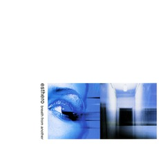 Breath From Another mp3 Album by Esthero