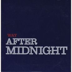 Way After Midnight