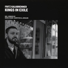 Kings In Exile mp3 Single by Fritz Kalkbrenner