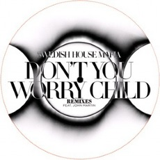 Don't You Worry Child (Remixes)