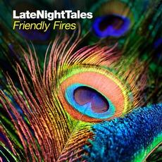 LateNightTales: Friendly Fires
