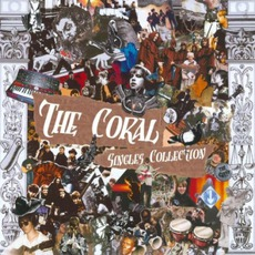 Singles Collection mp3 Artist Compilation by The Coral