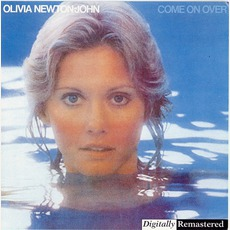 Come On Over (Remastered) mp3 Album by Olivia Newton-John
