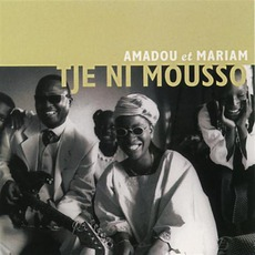 Tje Ni Mousso mp3 Album by Amadou & Mariam