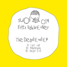 The Dead End EP mp3 Album by Fritz Kalkbrenner