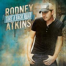 Take A Back Road mp3 Album by Rodney Atkins