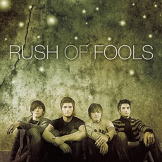 Rush Of Fools mp3 Album by Rush Of Fools