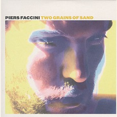 Two Grains Of Sand mp3 Album by Piers Faccini